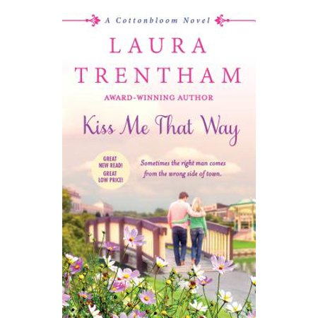 Kiss Me That Way - eBook (Best Way To Kiss)