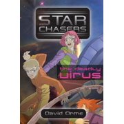 Starchasers and the Deadly Virus (Paperback)