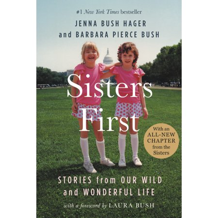 Sisters First : Stories from Our Wild and Wonderful Life](Laura Bush Halloween)