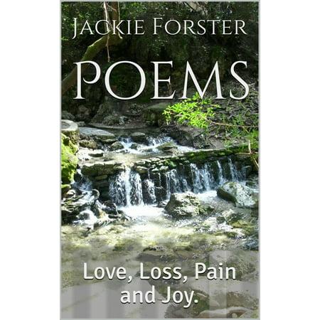 Poems. Love, Loss, Pain and Joy - eBook