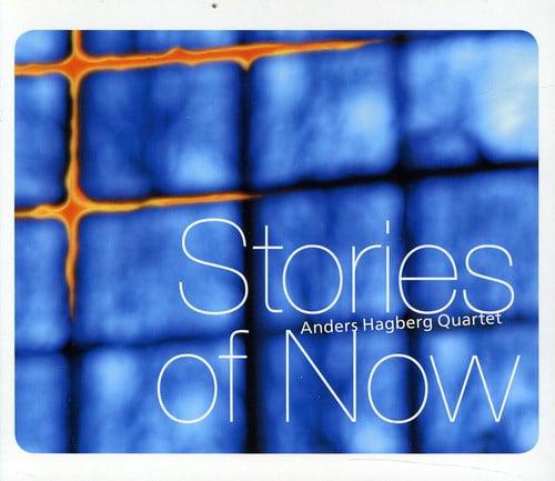 Hagberg/Kroon/Lundberg - Stories of Now [CD]