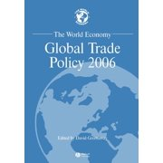 World Economy Special Issues: The World Economy, Global Trade Policy 2006 (Paperback)