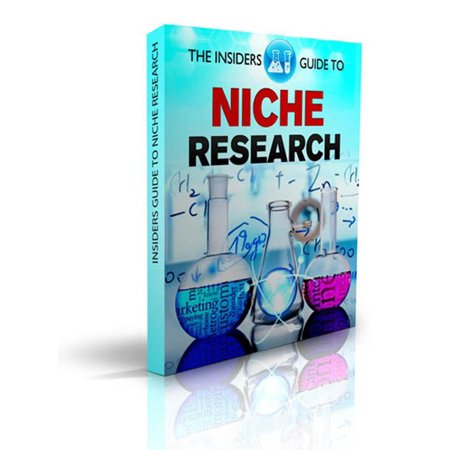 The Insiders Guide To Niche Research: Simple Effective Techniques for Research on Niche, Keywords, SEO, Google AdSense, ClickBank. Amazon - (Best Amazon Product Research Tool)