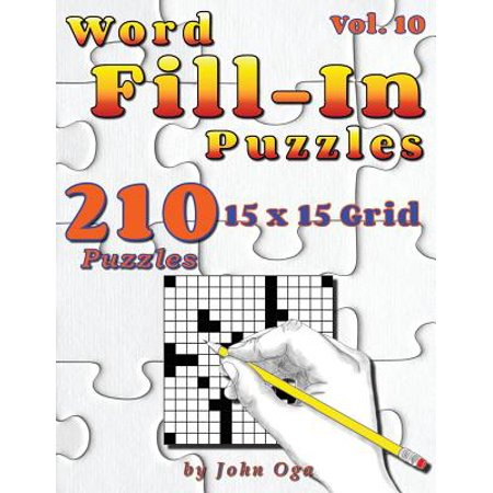 Word Fill-In Puzzles : Fill in Puzzle Book, 210 Puzzles: Vol. 10 (10 Halloween Words)