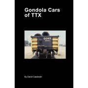 Gondola Cars of TTX (Paperback)