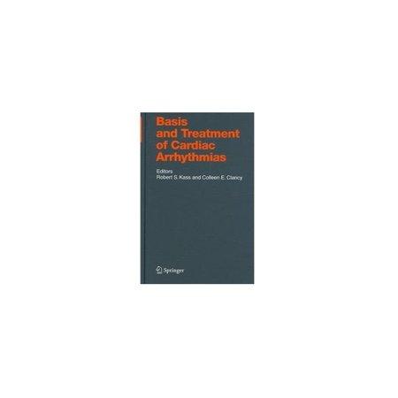 Basis And Treatment Of Cardiac Arrhythmias