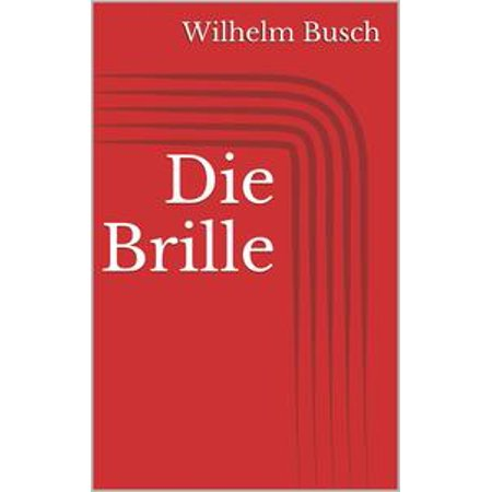 Die Brille - eBook (Brille Frame-typen)