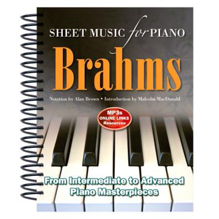 Farewell Sheet Music (Brahms: Sheet Music for Piano : From Intermediate to Advanced; Over 25 Masterpieces)