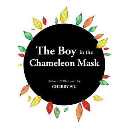 The Boy in the Chameleon Mask - eBook (Masked Chameleon)