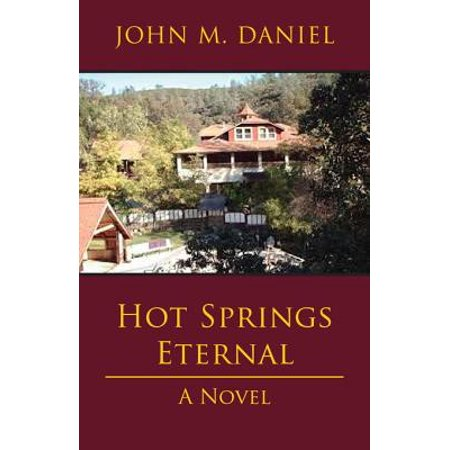 Hot Springs Eternal - eBook -