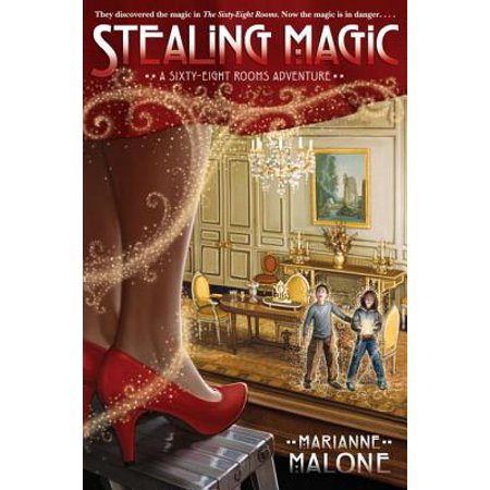 Stealing Magic: A Sixty-Eight Rooms Adventure - - Room Magic Poodles