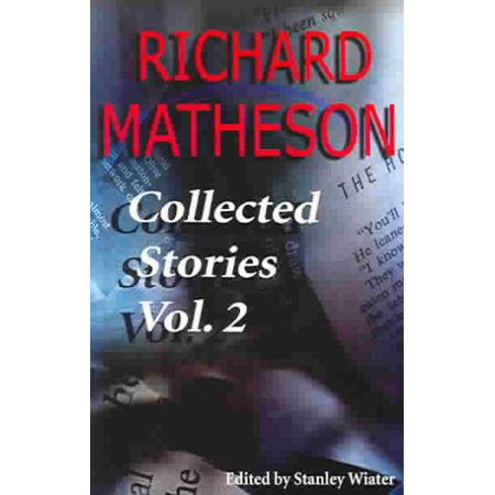 Richard Mathesons Hell House (Richard Matheson, Volume 2 : Collected Stories)