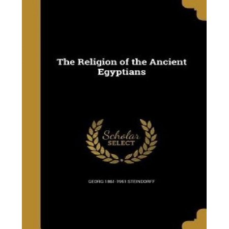 The Religion of the Ancient Egyptians - image 1 of 1