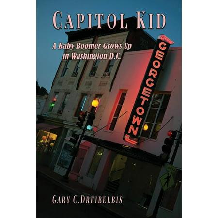 Capitol Washington Dc Postcard (Capitol Kid : A Baby Boomer Grows Up in Washington, D.C. )