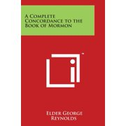 A Complete Concordance to the Book of Mormon