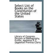 Select List of Books on the Constitution of the United States