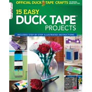 The Official Duck Tape Craft Book, Volume 1 : 15 Easy Duck Tape Projects