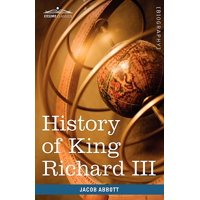 History of King Richard the Third of England