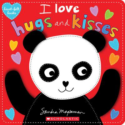 I Love Hugs and Kisses (Board Book)