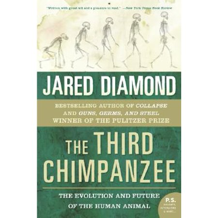 The Third Chimpanzee : The Evolution and Future of the Human