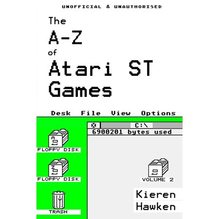 The A-Z of Atari ST Games: Volume 2 - eBook
