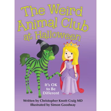 Different Names For Halloween (The Weird Animal Club at Halloween : It's Ok to Be)