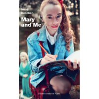 Oberon Modern Plays: Mary and Me (Paperback)