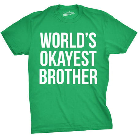 Mens Worlds Okayest Brother Shirt Funny T shirts Big Brother Sister Gift Idea - Big Man Halloween Ideas