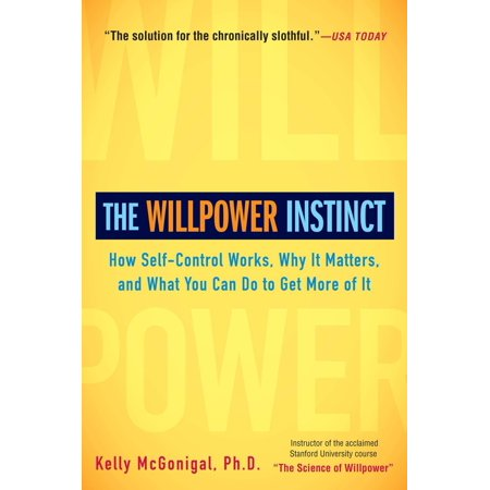 The Willpower Instinct : How Self-Control Works, Why It Matters, and What You Can Do to Get More of It](How Does A Fog Machine Work)