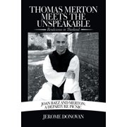 Thomas Merton Meets the Unspeakable: Rendezvous in Thailand (Paperback)