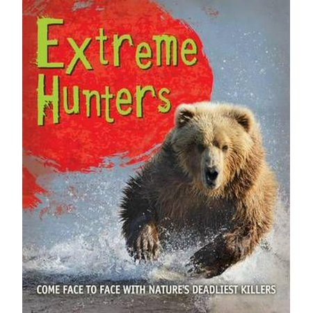Fast Facts! Extreme Hunters - Extreme Hunter