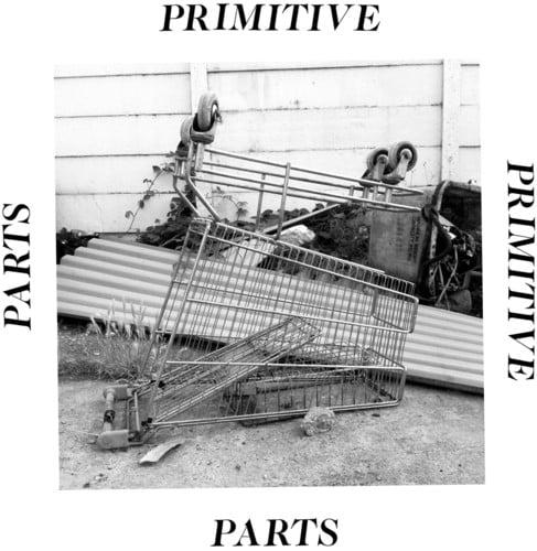 Parts Primitive (Vinyl)
