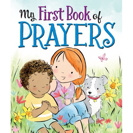 My 1st Book of Prayers (Board Book) (My First Prayer Book Catholic)