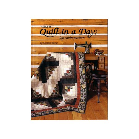 Quilt In A Day-Make A Quilt In A Day Log Cabin Pattern