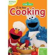 Sesame Street: C Is for Cooking by Sesame Street