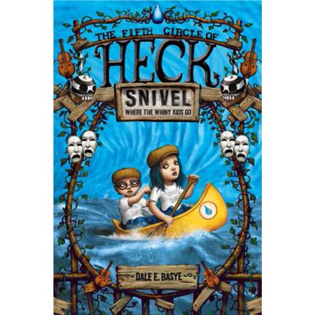 Snivel: The Fifth Circle of Heck - eBook