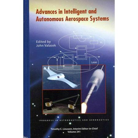 Advanced Intelligent And Autonomous Aerospace Systems