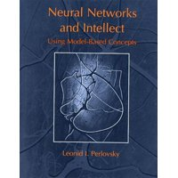 Neural Networks and Intellect : Using Model-Based Concepts