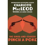 The Grub-and-Stakers Pinch a Poke - eBook