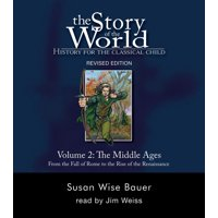Story of the World: History for the Classical Child (Audio): The Story of the World: History for the Classical Child (Other)
