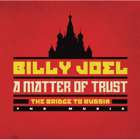 - Matter of Trust: The Bridge to Russia - the Music