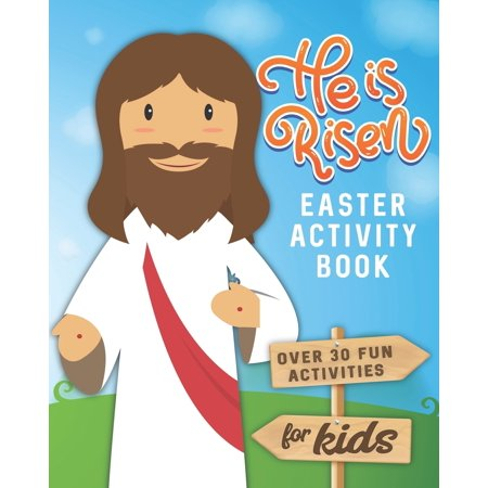 He Is Rise (He is Risen Easter Activity Book: Over 30 Fun Activities for Kids - Bible Verses, Coloring, Word Search, Secret Code Jokes, Mazes, Crossword Puzzles, More)