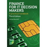 Finance for It Decision Makers : A Practical Handbook