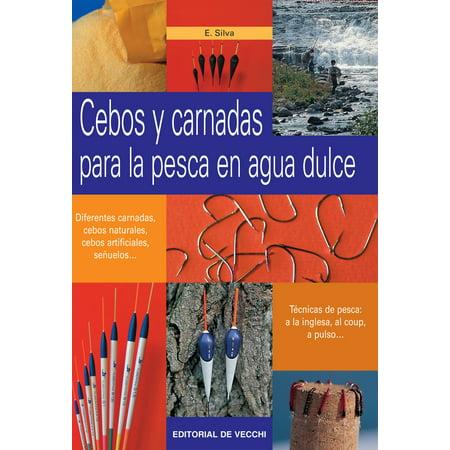 Cebos y carnadas para la pesca en agua dulce - eBook (Peso Para Pesca)