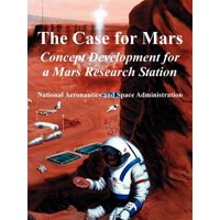 The Case for Mars : Concept Development for a Mars Research Station