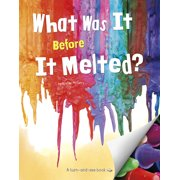 What Was It?: What Was It Before It Melted? (Paperback)