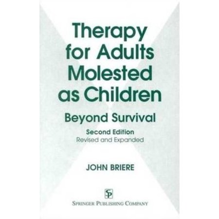 Therapy For Adults Molested As Children  Beyond Survival  Revised And Expanded Edition