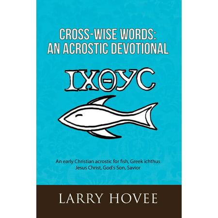 Devotional Cross (Cross-Wise Words: an Acrostic Devotional - eBook )