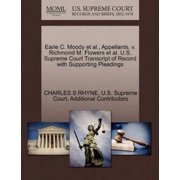 Earle C. Moody et al., Appellants, V. Richmond M. Flowers et al. U.S. Supreme Court Transcript of Record with Supporting Pleadings