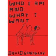 Who I Am and What I Want - eBook